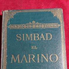 Livros antigos: SIMBAD EL MARINO CUENTOS ARABES ALI BABA Y CUARENTA LADRONES ILUSTRACIONES DE GUSTAVE DORE AÑO 1910. Lote 172368749