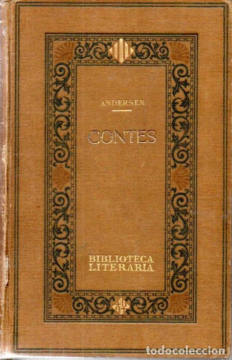 ANDERSEN : CONTES (BIBL. LITERÀRIA, 1918) CATALÀ (Libros Antiguos, Raros y Curiosos - Literatura Infantil y Juvenil - Cuentos)