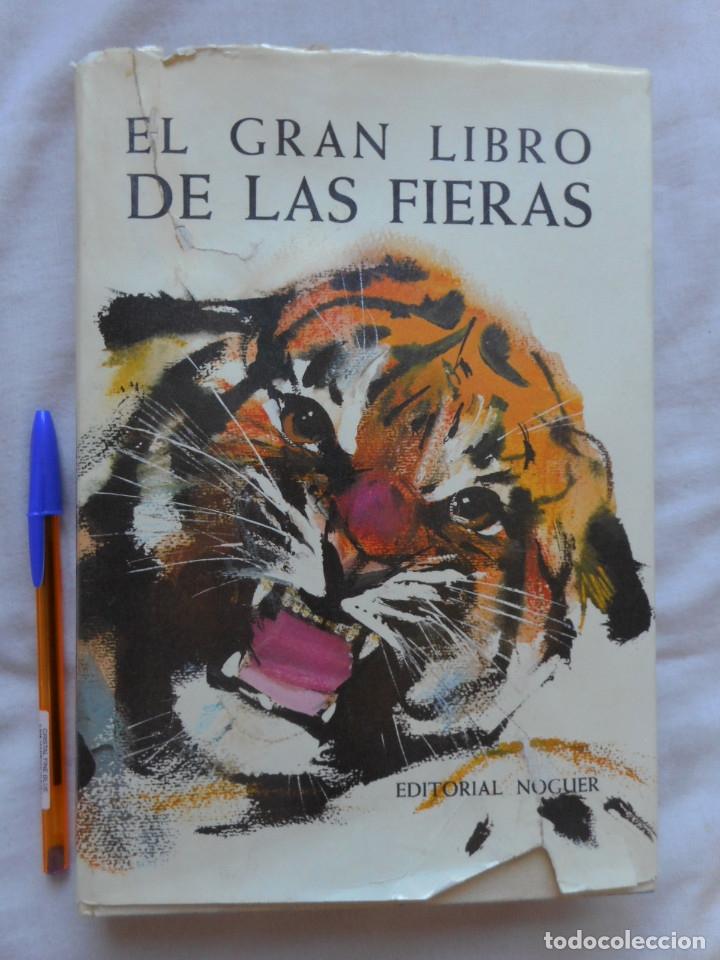 EL GRAN LIBRO DE LAS FIERAS - ILUST. JANUSK GRABIANSKI - ED. NOGUER - 1965 (Libros Antiguos, Raros y Curiosos - Literatura Infantil y Juvenil - Cuentos)