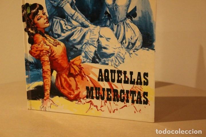 Libros antiguos: LIBRO DE AQUELLAS MUJERCITAS DE EDITORIAL FHER 1977 MUY BUENAS CONDICIONES - Foto 2 - 172969605