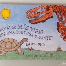 Libros antiguos: ¿HAY ALGO MAS VIEJO QUE UNA TORTUGA GIGANTE?. Lote 173132028