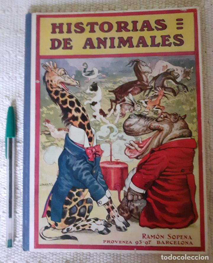 HISTORIAS DE ANIMALES - ILUST. JOAN LLAVERÍAS - RAMÓN SOPENA , 1936 (Libros Antiguos, Raros y Curiosos - Literatura Infantil y Juvenil - Cuentos)