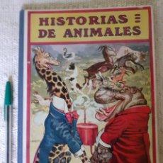 Libros antiguos: HISTORIAS DE ANIMALES - ILUST. JOAN LLAVERÍAS - RAMÓN SOPENA , 1936. Lote 173513590