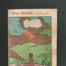 Libros antiguos: ANTIGUO CUENTO - E. PEREZ DEL MOLINO S.A SANTANDER - JORGE Y ROSALINDA - PUBLICIDAD VINO PINEDO. Lote 173619812