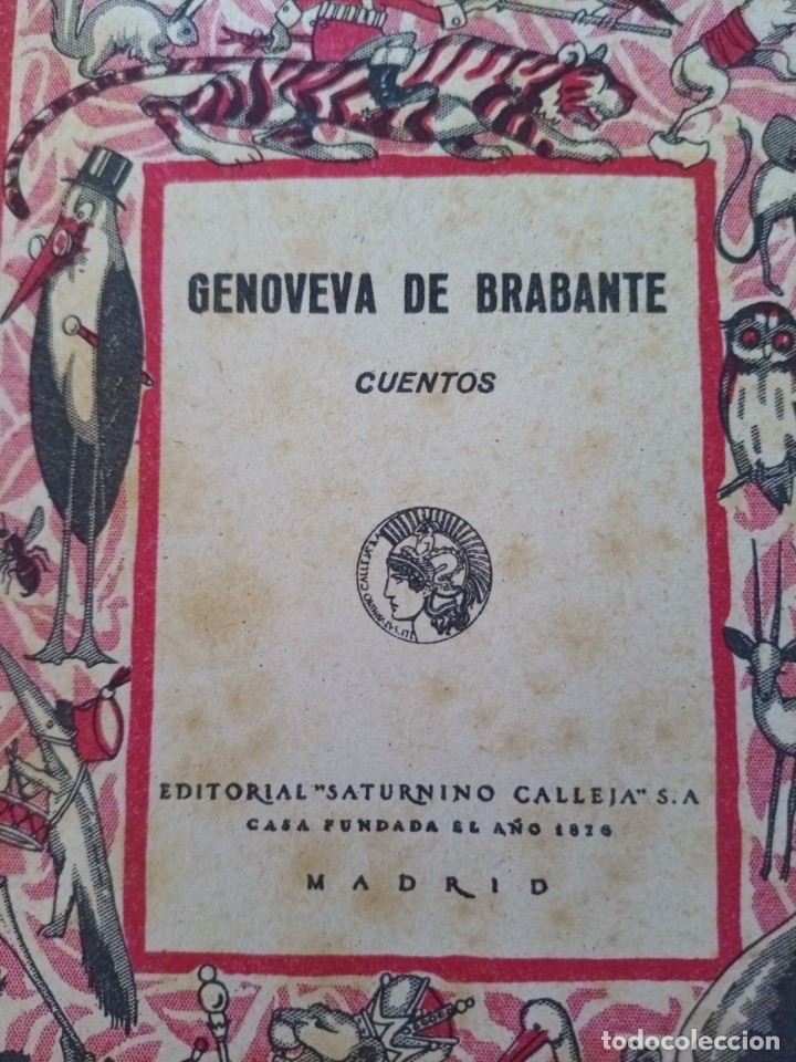 Libros antiguos: CTC - ANTIGUO LIBRO - GENOVEVA DE BRAMANTE - SATURNINO CALLEJA - PENAGOS - Foto 4 - 174081504