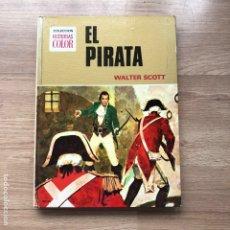 Libros antiguos: EL PIRATA. WALTER SCOTT. COLECCION HISTORIAS COLOR. BRUGUERA.. Lote 174210442