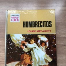 Libros antiguos: HOMBRECITOS. LOUISE MAY ALCOTT. COLECCION HISTORIAS COLOR. BRUGUERA.. Lote 174270442