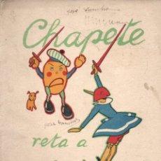 Libros antiguos: CHAPETE RETA A PINOCHO (SATURNINO CALLEJA). Lote 174402507