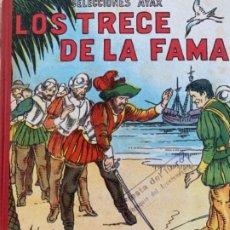 Libros antiguos: LOS TRECE DE LA FAMA . Lote 174480313