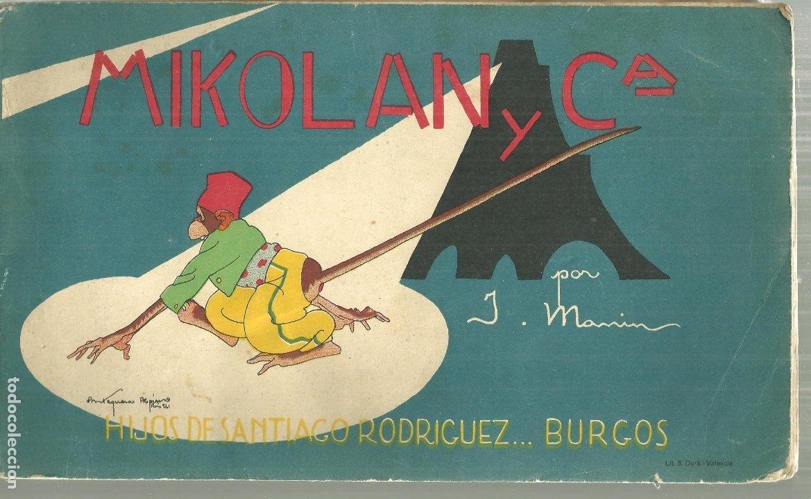 465.- MIKOLANC Y Cª-J.MANIN- ILUSTRA PEDRO ANTEQUERA AZPIRI-EDITA HIJOS DE SANTIAGO RODRIGUEZ-BURGOS (Libros Antiguos, Raros y Curiosos - Literatura Infantil y Juvenil - Cuentos)