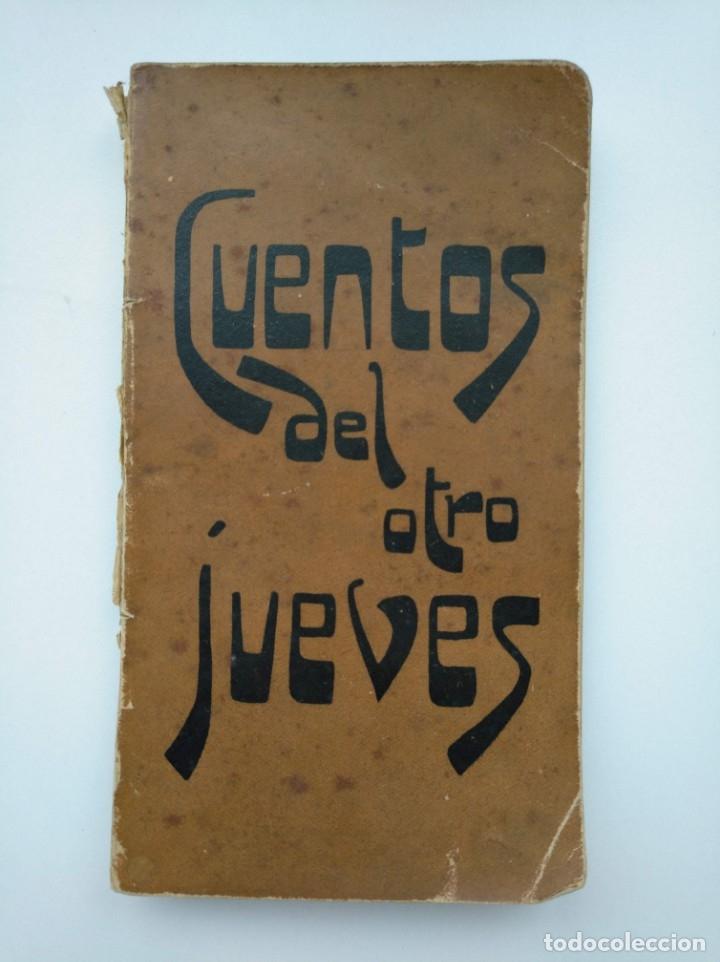CUENTOS DEL OTRO JUEVES (AÑO 1896) - CARLOS OSSORIO Y GALLARDO, J. XAUDARÓ - ILUSTRADO - RARO (Libros Antiguos, Raros y Curiosos - Literatura Infantil y Juvenil - Cuentos)