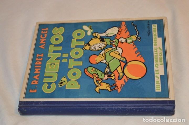 CUENTOS DE POTOTO - EMILIANO RAMÍREZ, ÁNGEL - ILUSTRACIONES F. LÓPEZ RUBIO - AÑOS 30 - ¡BUEN ESTADO! (Libros Antiguos, Raros y Curiosos - Literatura Infantil y Juvenil - Cuentos)
