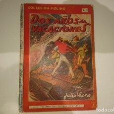 Libros antiguos: ANTIGUO LIBRO DOS AÑOS DE VACACIONES Nº6 1941 - JULIO VERNE , COLECCION MOLINO , LEER DESCIPCION. Lote 175077468