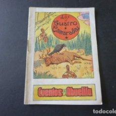 Libros antiguos: LOS CUATRO CAMARADAS CUENTOS DE LA ABUELITA EDICIONES POCHOLO AÑOS 30. Lote 175428937