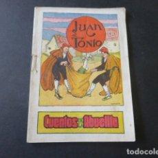 Libros antiguos: JUAN EL TONTO CUENTOS DE LA ABUELITA EDICIONES POCHOLO AÑOS 30. Lote 175429040