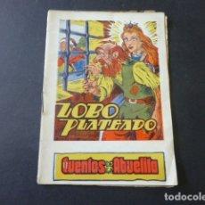 Libros antiguos: LOBO PLATEADO CUENTOS DE LA ABUELITA EDICIONES POCHOLO AÑOS 30. Lote 175429468