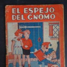 Libros antiguos: ANTIGUO LIBRO DE CUENTOS, EL ESPEJO DEL GNOMO ,COLECCIÓN MARUJITA Nº113 ,VER FOTOS . Lote 175695003
