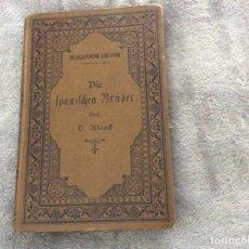 Libros antiguos: D. ALCOCK - LOS HERMANOS ESPAÑOLES UNA HISTORIA DEL SIGLO XVI - AÑO 1889. RARO. Lote 175892694