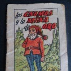 Libros antiguos: ANTIGUO CUENTO LOS GNOMOS Y LA MINA DE ORO, TESORO DE CUENTOS BRUGUERA SERIE 17 Nº1, VER FOTOS. Lote 175936929