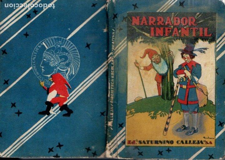 NARRADOR INFANTIL (SATURNINO CALLEJA, S.F.) (Libros Antiguos, Raros y Curiosos - Literatura Infantil y Juvenil - Cuentos)