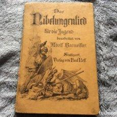 Libros antiguos: LA CANCIÓN DE NIBELUNGEN PARA LA JUVENTUD EDITADA POR ADOLF BACMEISTER. 1886. Lote 176013195