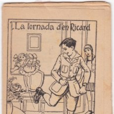 Libros antiguos: LA TORNADA D'EN RICARD - COL·LECCIO EN PATUFET Nº 539 - PERE MATALONGA - CATALÀ. Lote 176072672