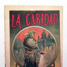 Libri antichi: LA CARIDAD - JOSÉ OSÉS LARUMBE - CUENTOS PARA NIÑOS MORAL RECREATIVA - HIJOS DE S. RODRÍGUEZ (BURGOS. Lote 176294908