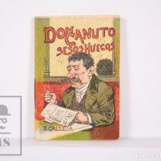 Libros antiguos: CUENTO ILUSTRADO - DON CANUTO SESOS HUECOS - SERIE XV, TOMO 281. JUGUETES INSTRUCTIVOS - S. CALLEJA. Lote 176562080