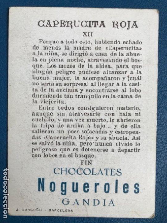 Libros antiguos: Caperucita roja cromo cuento coloreado XII chocolate nogueroles gandia alicante turrones publicida - Foto 2 - 176565725