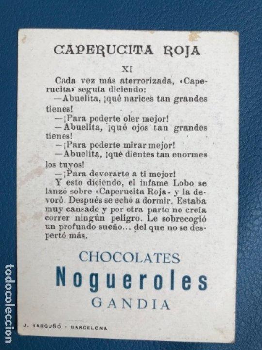 Libros antiguos: Caperucita roja cromo cuento coloreado XI chocolate nogueroles gandia alicante turrones publicida - Foto 2 - 176565794