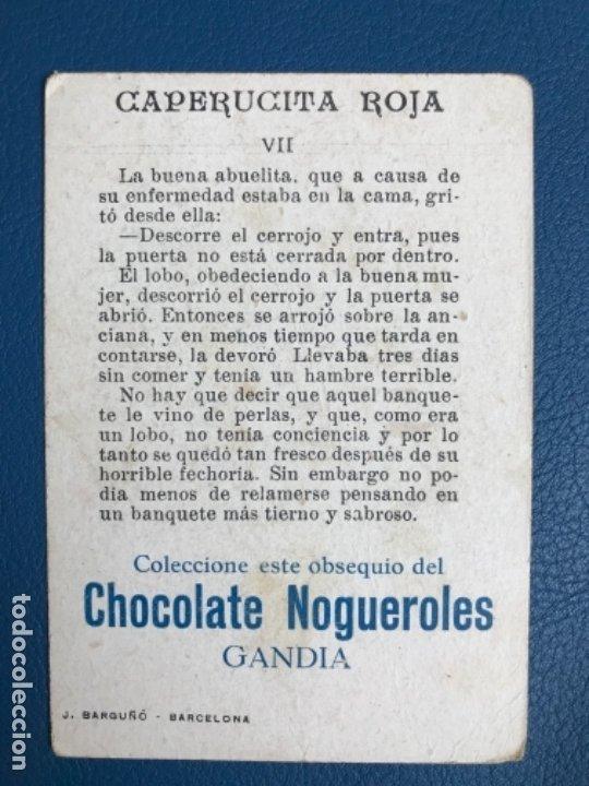 Libros antiguos: Caperucita roja cromo cuento coloreado VII chocolate nogueroles gandia alicante turrones publicida - Foto 2 - 176565859
