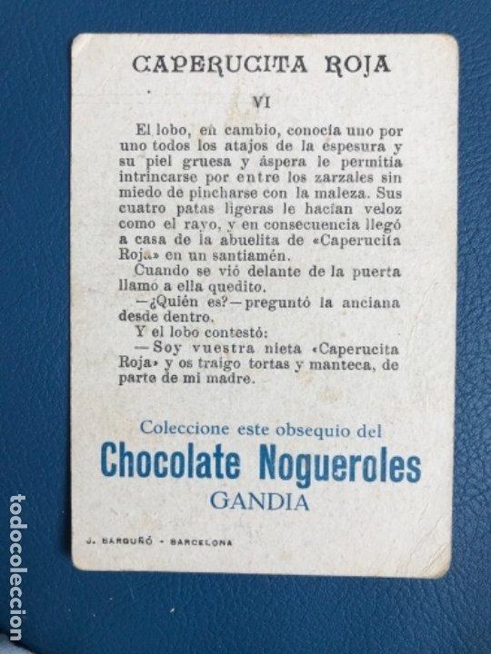 Libros antiguos: Caperucita roja cromo cuento coloreado VI chocolate nogueroles gandia alicante turrones publicida - Foto 2 - 176565947