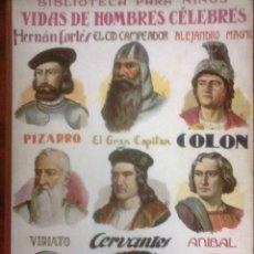 Livros antigos: VARIOS - VIDAS DE HOMBRES CELEBRES (BIBLIOTECA PARA NIÑOS). Lote 176727148