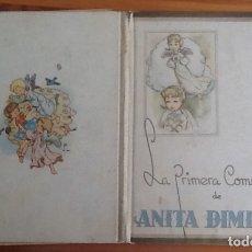 Libros antiguos: ANITA DIMINUTA, LA PRIMERA COMUNIÓN, DIBUJOS DE BLASCO, AÑOS 40. Lote 176748115