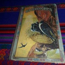 Libros antiguos: BIBLIOTECA NATURA IDILIO LA GOLONDRINA DE MANUEL MARINEL-LO. DIBUJOS OPISSO. MUY RARO.. Lote 54739273