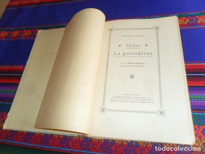 Libros antiguos: BIBLIOTECA NATURA IDILIO LA GOLONDRINA DE MANUEL MARINEL-LO. DIBUJOS OPISSO. MUY RARO. - Foto 4 - 54739273