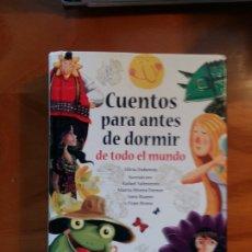 Libros antiguos: CUENTOS PARA ANTES DE DORMIR. DE TODO EL MUNDO.. Lote 176996100