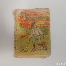 Libros antiguos: ANTIGUO MINI CUENTO DE CALLEJA - EL ESCARMIENTO - ORIGINAL, LEER DESCRIPCIÓN. Lote 177009597