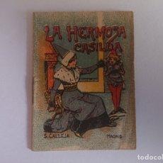 Libros antiguos: ANTIGUO MINI CUENTO DE CALLEJA - LA HERMOSA CASILDA - ORIGINAL, LEER DESCRIPCIÓN. Lote 177060262