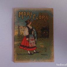 Libros antiguos: ANTIGUO MINI CUENTO DE CALLEJA - MARI FLORA - ORIGINAL, LEER DESCRIPCIÓN. Lote 177060327