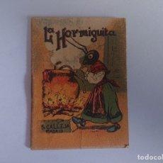 Libros antiguos: ANTIGUO MINI CUENTO DE CALLEJA - LA HORMIGUITA - ORIGINAL, LEER DESCRIPCIÓN. Lote 177060715