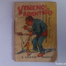 Libros antiguos: ANTIGUO MINI CUENTO DE CALLEJA - VENENO Y REVENTIÑOS - ORIGINAL, LEER DESCRIPCIÓN. Lote 177071325
