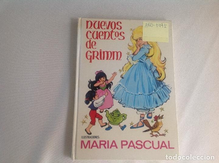NUEVOS CUENTOS DE GRIMM ILUSTRACIONES MARÍA PASCUAL 1971 (Libros Antiguos, Raros y Curiosos - Literatura Infantil y Juvenil - Cuentos)