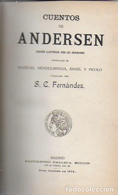 Libros antiguos: Cuentos de Andersen / Il. Huertas, Méndez-Bringa, Angel y Picolo. Madrid : Calleja, s.a. 23x15cm. - Foto 2 - 177403049