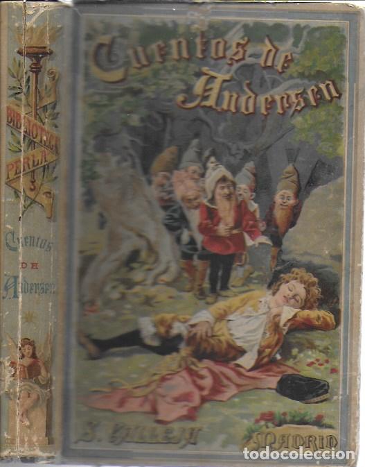CUENTOS DE ANDERSEN / IL. HUERTAS, MÉNDEZ-BRINGA, ANGEL Y PICOLO. MADRID : CALLEJA, S.A. 23X15CM. (Libros Antiguos, Raros y Curiosos - Literatura Infantil y Juvenil - Cuentos)