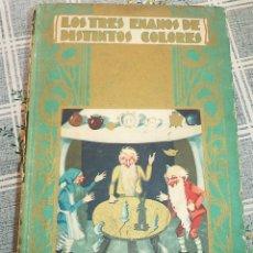 Libros antiguos: LOS TRES ENANOS DE DISTINTOS COLORES ILUSTRA J.S.TENA SATURNINO CALLEJA 1941 BIBLIOTECA ENCICLOPEDI. Lote 177521623