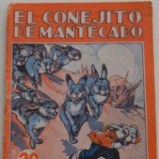 Libros antiguos: COLECCIÓN MARUJITA Nº 70 - EL CONEJITO DE MANTECADO - EDITORIAL MOLINO 1935. Lote 177555354