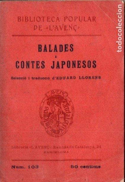 BALADES I CONTES JAPONESOS (L' AVENÇ, 1909) EN CATALÁN (Libros Antiguos, Raros y Curiosos - Literatura Infantil y Juvenil - Cuentos)
