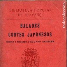 Libros antiguos: BALADES I CONTES JAPONESOS (L' AVENÇ, 1909) EN CATALÁN. Lote 177890529