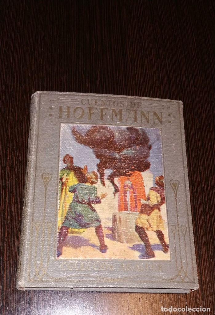 CUENTOS DE HOFFMANN. COLECCION ARALUCE. AÑO 1914. POR MANUEL VALLVÉ (Libros Antiguos, Raros y Curiosos - Literatura Infantil y Juvenil - Cuentos)